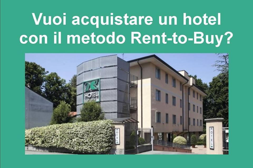 VUOI ACQUISTARE UN HOTEL CON IL RENT-TO-BUY?