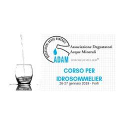Forlì 25 e 26 Gennaio 2020. Corsi per la formazione di Idrosommelier